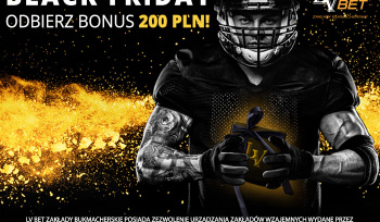 Bonus 200 PLN na Black Friday w LV BET